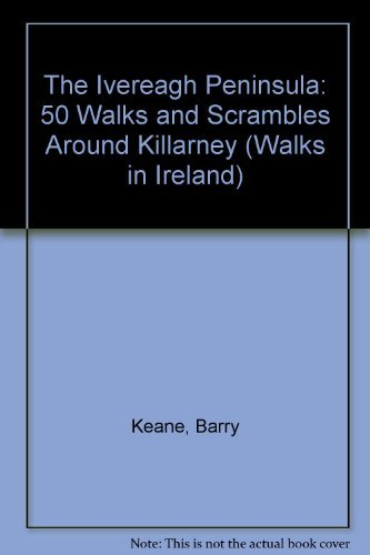 9781898256274: The Ivereagh Peninsula: 50 Walks and Scrambles Around Killarney (Walks in Ireland)