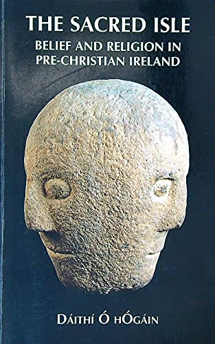 9781898256410: The Sacred Isle: Pre-Christian Religions in Ireland