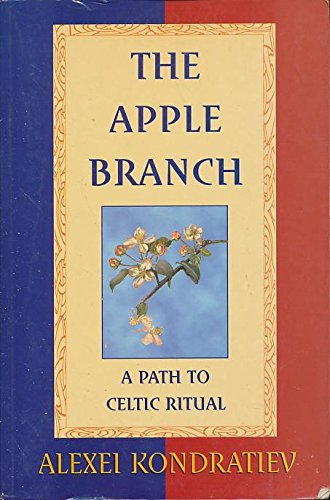 9781898256427: The Apple Branch: A Path to Celtic Ritual