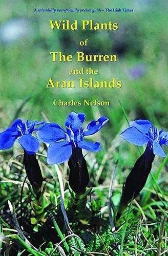 Wild Plants of the Burren and the Aran Islands: A Field Guide