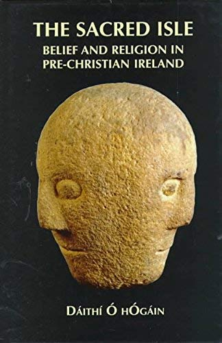 9781898256748: The Sacred Isle: Belief and Religion in Pre-Christian Ireland