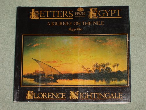 Letters from Egypt: A Journey on the: Nightingale, Florence