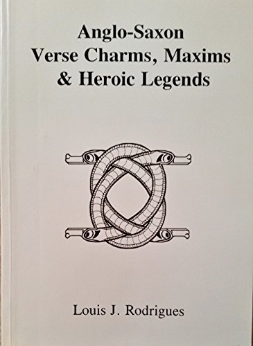 9781898281016: Anglo-Saxon Verse Charms, Maxims & Heroic Legends