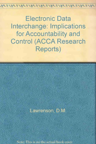 Electronic Data Interchange: Implications for Accountability and: D.M. Lawrenson