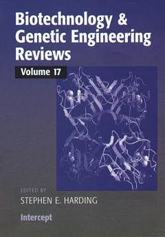 Biotechnology and Genetic Engineering Reviews: Volume 17: Harding, Stephen E.