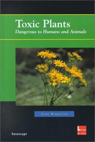 9781898298625: Toxic Plants Dangerous to Humans and Animals