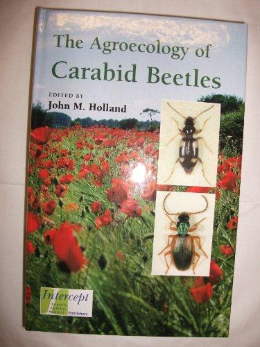 9781898298762: The Agroecology of Carabid Beetles
