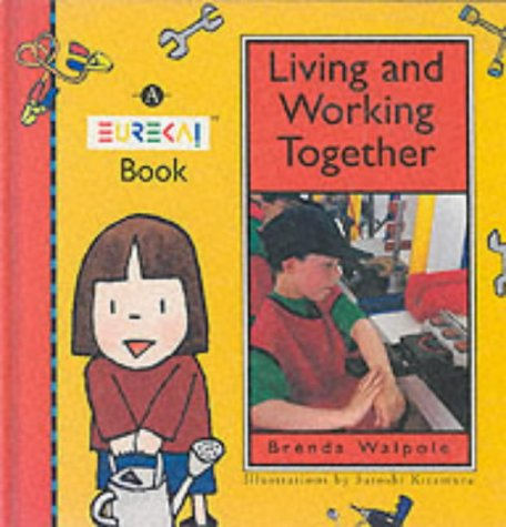 Eureka!: Living and Working Together Bk. 3: Walpole, Brenda