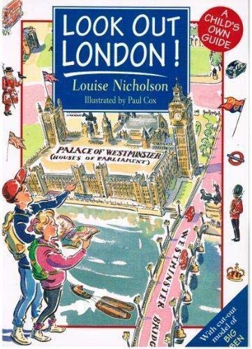 Look Out London!: Louise Nicholson