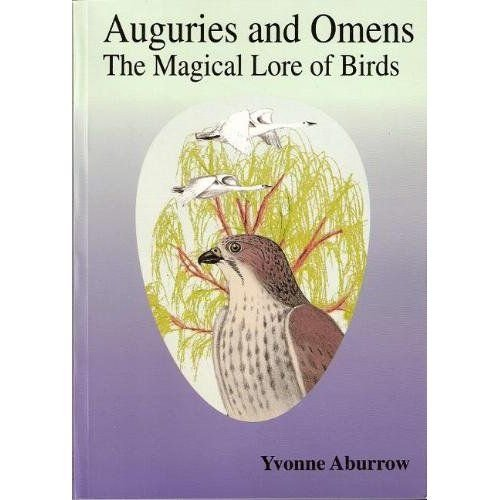9781898307112: Auguries and Omens: The Magical Lore of Birds