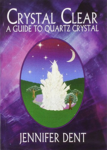 9781898307303: Crystal Clear: A Guide to Quartz Crystal