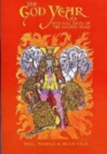 The God Year: Festival Days of the Sacred Male: Pennick, Nigel; Field, Helen