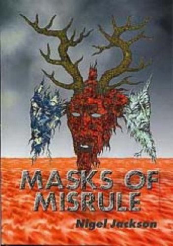 9781898307679: Masks of Misrule: The Horned God & His Cult in Europe