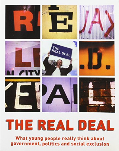 9781898309833: The Real Deal: What Young People Really Think About Government, Politics and Social Exclusion