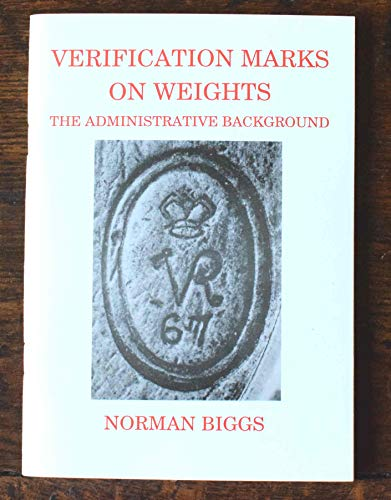 9781898310037: Verification Marks on Weights: The Administrative Background
