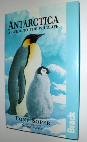 9781898323075: Antarctica: A Guide to the Wildlife
