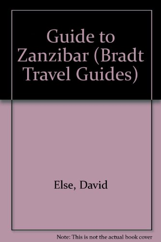 9781898323280: Guide to Zanzibar (Bradt Travel Guides)