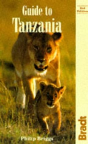 9781898323365: Guide to Tanzania (Bradt Travel Guides)