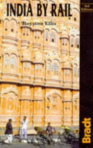 9781898323495: India by Rail, 3rd (Bradt Rail Guides)