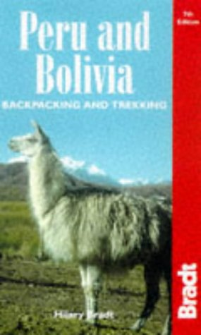 9781898323754: Peru and Bolivia: Backpacking and Trekking (Country Guide)