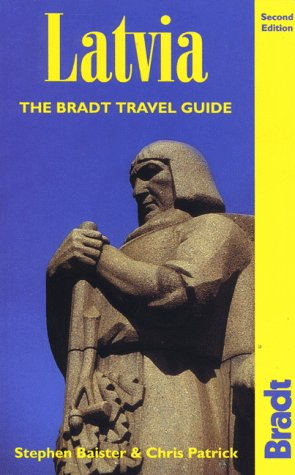 9781898323907: Latvia: The Bradt Travel Guide (Bradt Travel Guides)