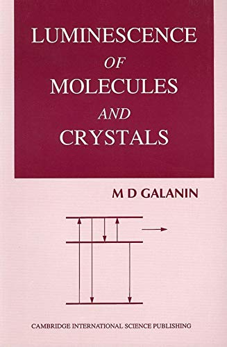 Luminescence of Molecules and Crystals (Paperback): M.D. Salanin