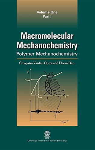 9781898326724: Macromolecular Mechanochemistry: Vol. 1