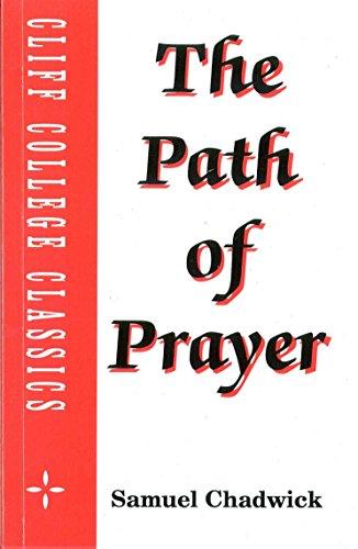 9781898362074: Path of Prayer (Cliff College Classics)