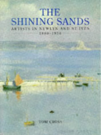 9781898386087: Shining Sands: Artists in Newlyn and St Ives 1880-1930