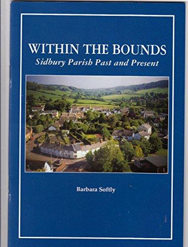 9781898386384: Within the Bounds Sidbury Parish Past and Present