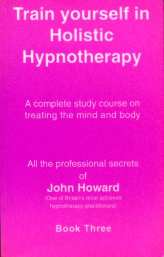 9781898396048: Train Yourself in Holistic Hypnotherapy