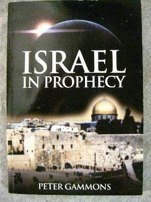 9781898400035: Israel in Prophesy (The Miracle of Zion)