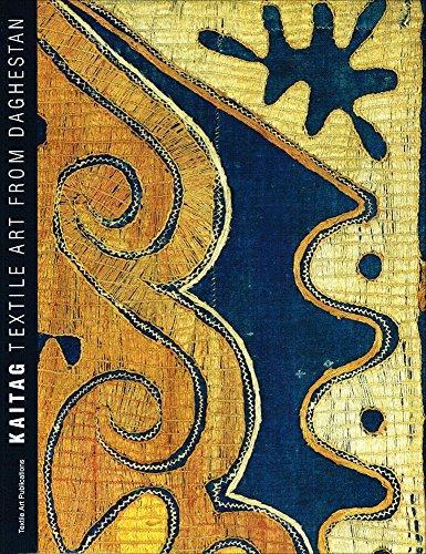Kaitag Textile Art from Daghestan.: Chenciner,Robert.