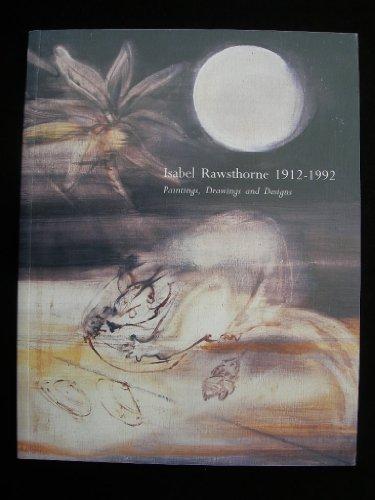 9781898408017: Isabel Rawsthorne; 1912-1992; Paintings, Drawings and Designs