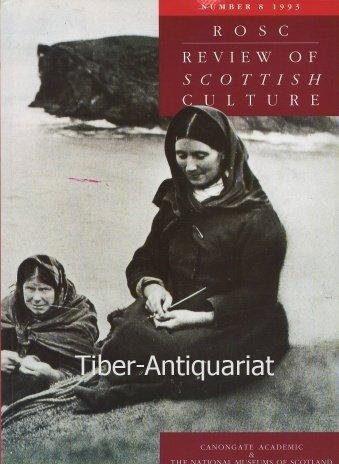 Review of Scottish Culture: v. 8: Alexander Fenton,etc., Hugh