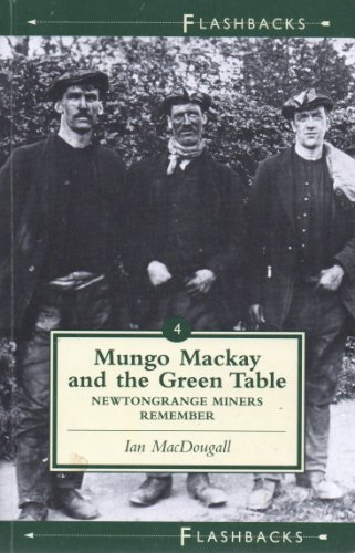 9781898410669: Mungo Mackay and the Green Table (Flashbacks)