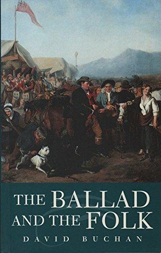 9781898410676: The Ballad and the Folk (Ethnology & Folklife Studies)