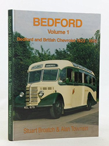 Bedford Vol 1 Bedford and the British: Broatch, Stuart Fergus