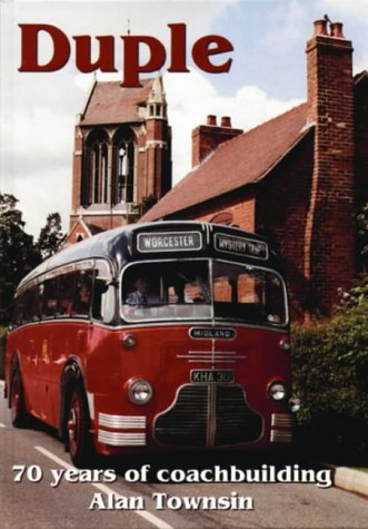 9781898432463: Duple: 70 Years of Coachbuilding (British Bus Heritage)