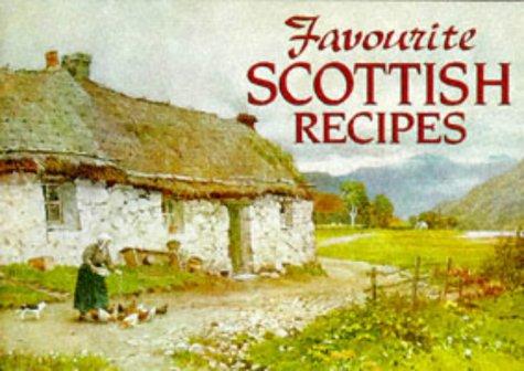 9781898435129: Favourite Scottish Recipes: Traditional Caledonian Fare (Favourite Recipes)