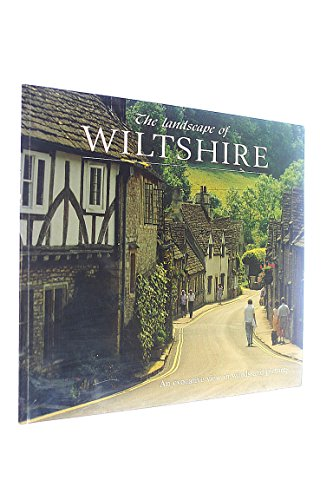 9781898435938: The Landscape of Wiltshire: An Evocative View in Words and Pictures