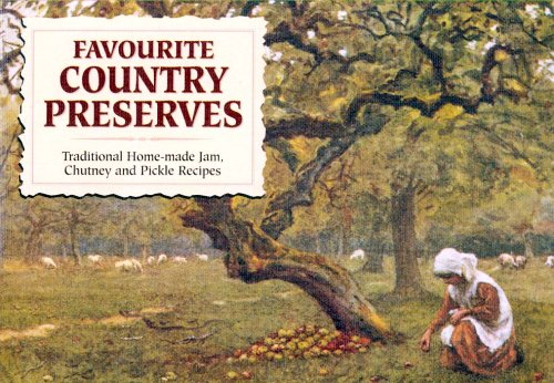 Favourite Country Preserves (Favourite Recipes): Wilson, Carol