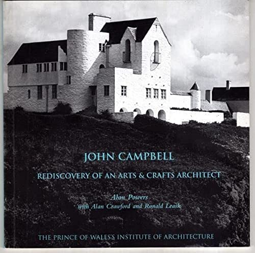 9781898465157: John Campbell: Rediscovery of an Arts and Crafts Architect