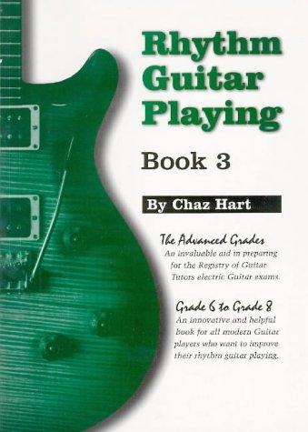 9781898466161: Rhythm Guitar Playing: The Advanced Grades - Grade Six to Grade Eight Bk.3