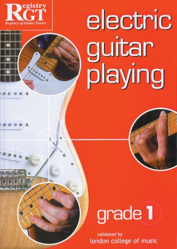 9781898466512: RGT - Electric Guitar Playing Grade 1
