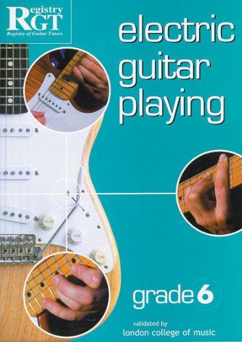9781898466567: RGT - Electric Guitar Playing Grade 6