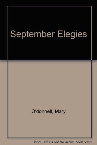 September Elegies: Mary O'donnell