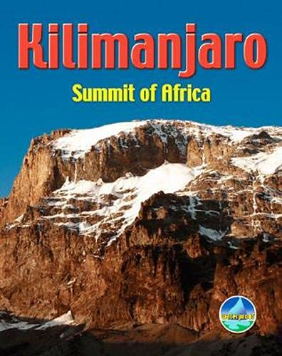 Kilimanjaro: Summit of Africa: Jacquetta Megarry
