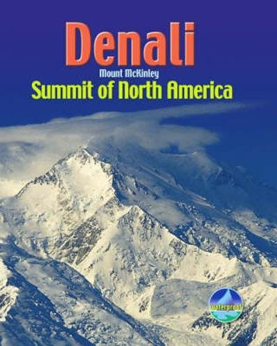 9781898481539: Denali/Mount McKinley: Summit of North America (Rucksack Pocket Summits)