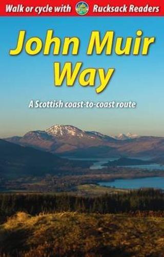 The John Muir Way: Bardwell, Sandra; Megarry, Jacquetta